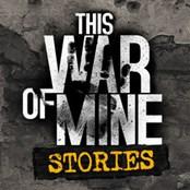 这是我的战争:故事 This War of Mine: Stories